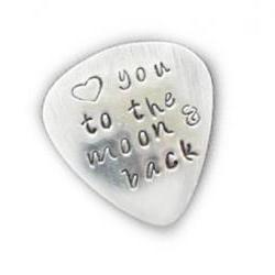 Guitar Pick Love you to the moon and back Hand Stamped Aluminum Music Lovers Men Gift Birthday